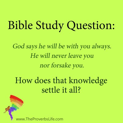 Bible Study Question - God is with you