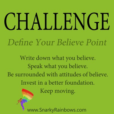 daily challenge - define your believe point