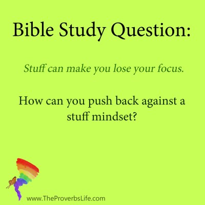 Bible Study Question - stuff