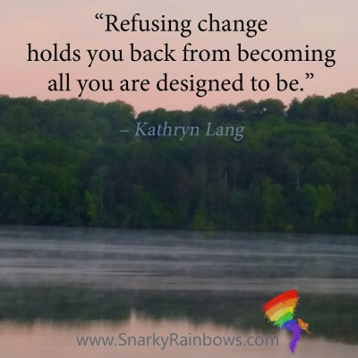 #QuoteoftheDay - refusing change