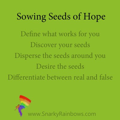 points for sowing seeds of hope Define discover disperse desire differentiate