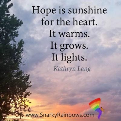 Hope is sunshine