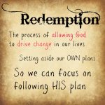 Finding Redemption By Saying YES to Jesus