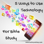 6 Ways To Use Technology For Bible Study