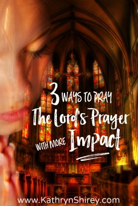 How often do you really pay attention to words you pray in the Lord's Prayer? Try these 3 ways to pray it and let it make a fresh impact in your life. {+free printable prayer card}