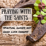 Praying With the Saints