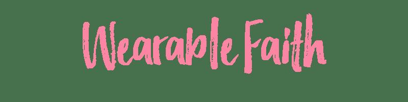 Wearable Faith title