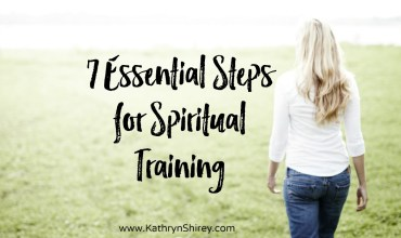 7 Essential Steps for Spiritual Training
