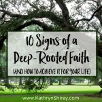 10 Signs of a Deep-Rooted Faith
