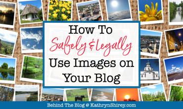 How to Safely and Legally Use Images on Your Blog