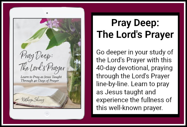 Pray Deep: The Lord's Prayer | Prayer Devotional