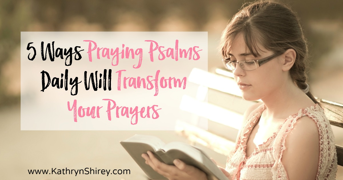 Want to experience the fullness of prayer and expand your prayer language? Find 5 ways praying Psalms daily will transform your prayers and start today!