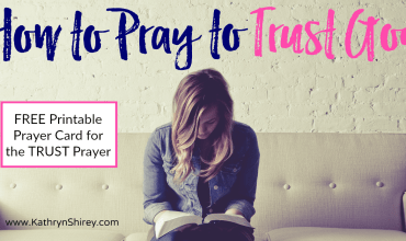 How to Pray a Prayer for Trust in God