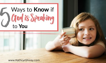 5 Ways to Know if God is Speaking to You