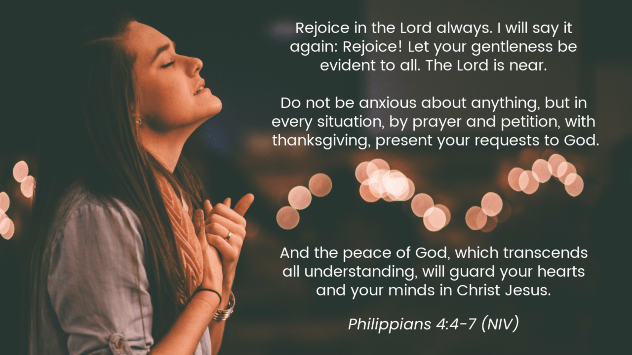 Promise #10: Pray and be filled with God's peace which passes understanding. Philippians 4:4-7 | Top 10 Bible Verses for Trusting God in Hard Times