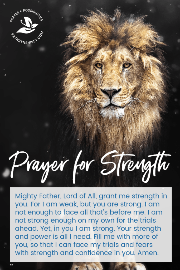A daily prayer for strength. Pray for God's strength and power. Pray to put your trust in God and rely on his strength, not your own.