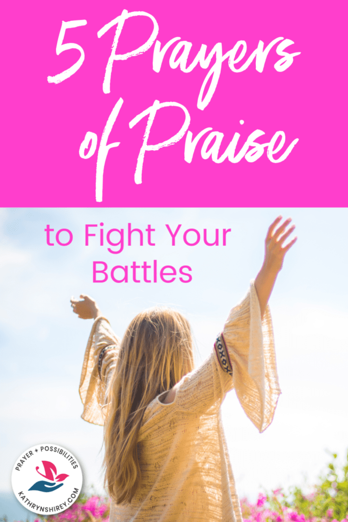 When life is hard, turn to praise and thanksgiving for God. When you don't have the words, start with these 5 prayers of praise to fight your battles.