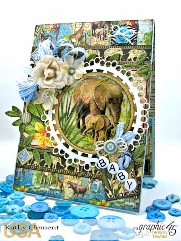 Welcome to our Jungle Baby Boy Elephant Card, Safari Adventure, by Kathy Clement, Product by Graphic 45 Photo 2