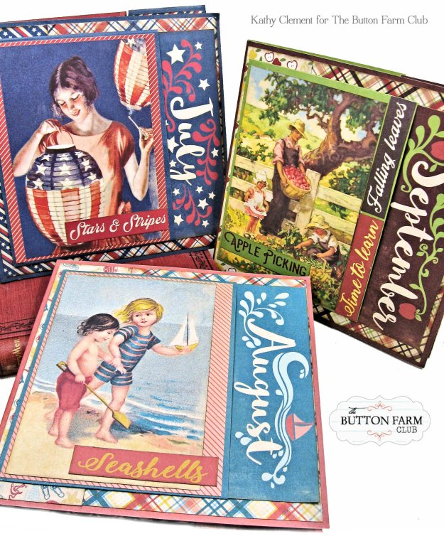 Button Farm Club Year in a Box Kit Authentique Calendar July, August, September by Kathy Clement Kathy by Design Photo 01