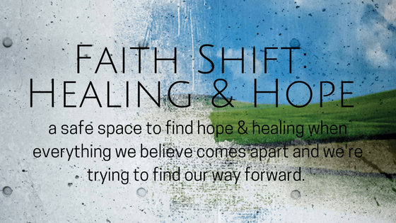 faith shift hope and healing