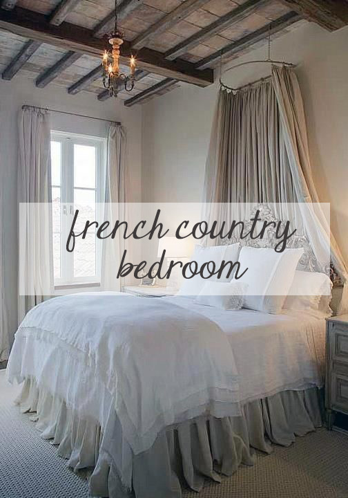 Decorating A French Country Bedroom Kathy Kuo Blog