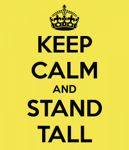 keep-calm-and-stand-tall-20