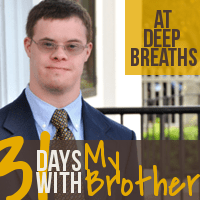 31 Days with My Brother with Down Syndrome by Katie M. Reid