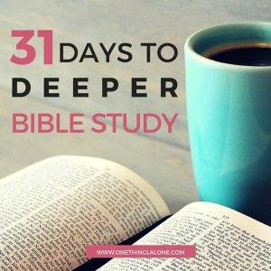 31 days of Deeper Bible Study by Asheritah Ciuciu