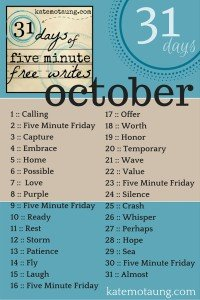 31 Days of Free Writes for October by Kate Motaung