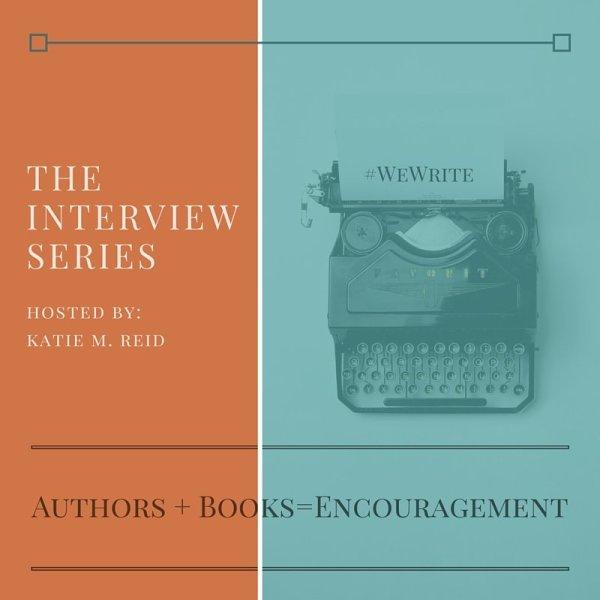 Author Interview Series by Katie M. Reid