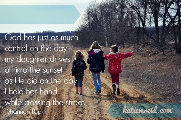 God controls when my kids are little and big quote by Shannon Popkin