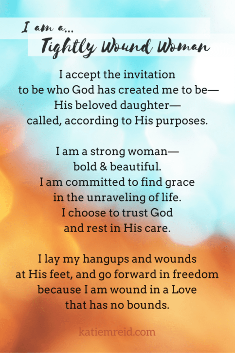 I am a tightly wound woman declaration by Katie M. Reid