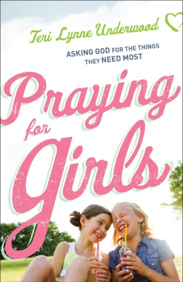 Praying for Girls book by Teri Lynne Underwood