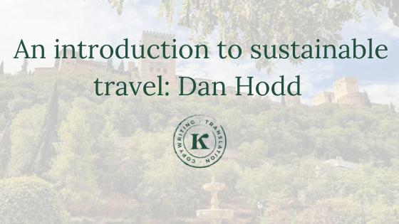 Dan Hodd on sustainable travel