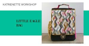 Katrienette workshop #katrienetteworkshop Little Eagle Bag #littleeaglebag Piekewieke Pieke Wieke kleuter boekentas tas