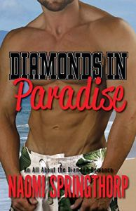 Diamonds in Paradise