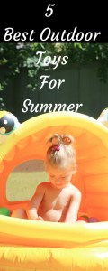 5 Best OutdoorToysForSummer