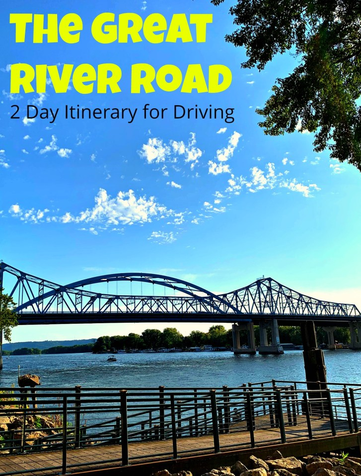 2 Day Itinerary for the Great River Road Along the Mississippi River