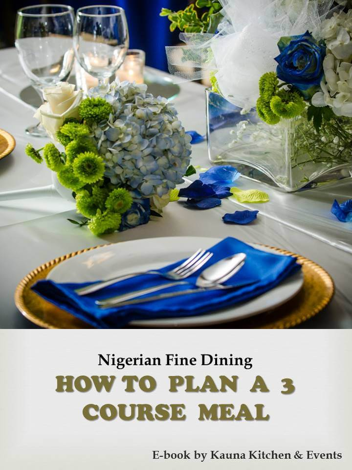 Nigerian Meal Ideas For A 3 Course Meal