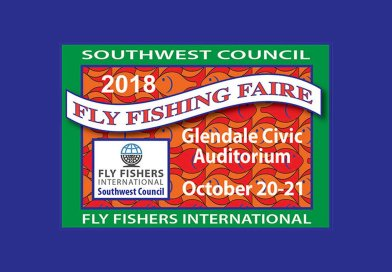 FFI SW Council Fly Fishing Faire – October 20-21, 2018