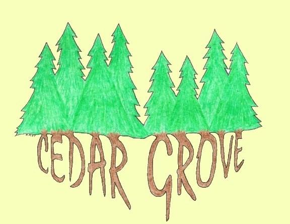 Cedar Grove Opening Information