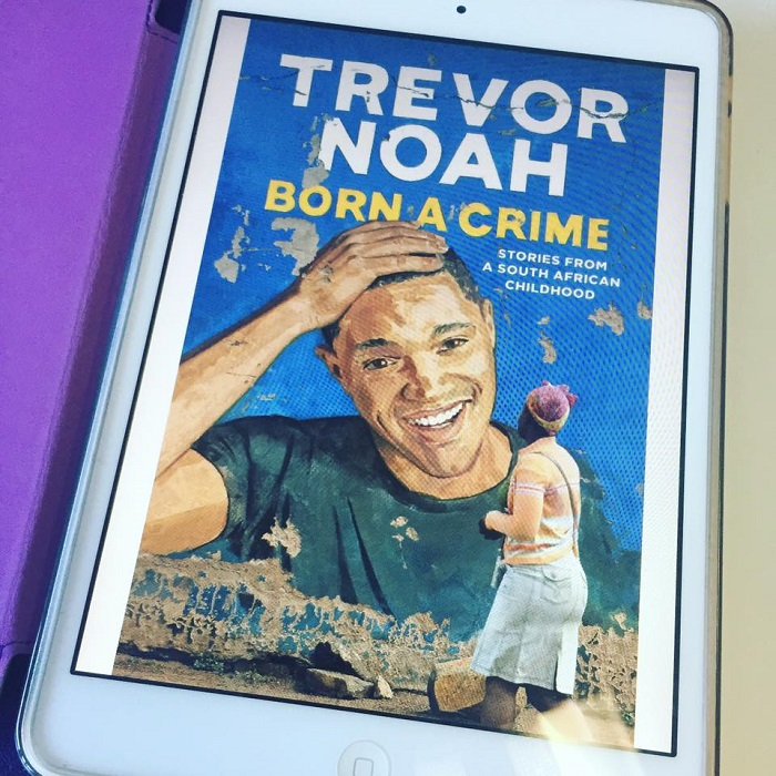 Trevor Noah, Born a Crime, Good Reads