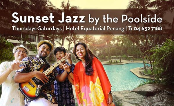 Sunset Jazz by the Poolside @ Nadaba, Equatorial Hotel, Bayan Baru, Penang (13)