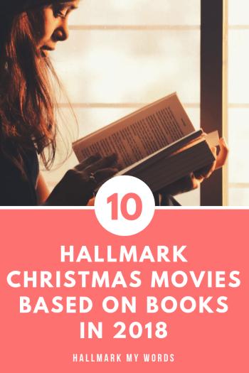 Books Turned Hallmark Movie Christmas 2018