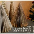 How to make a paperback book christmas tree book page christmas