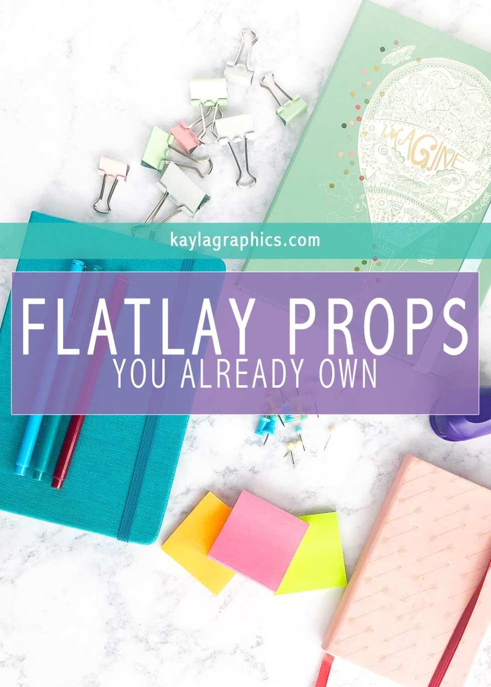 Flatlay Props You Already Own