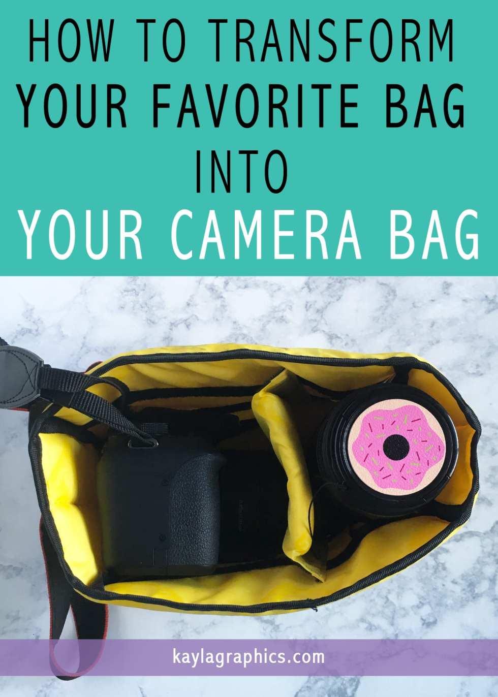 how to transform favorite bag into camera bag