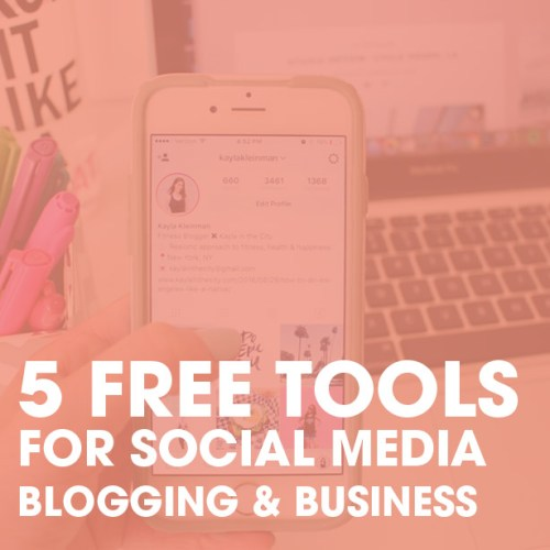 5 Free Social Media, Blogging & Business Tools I'm Loving