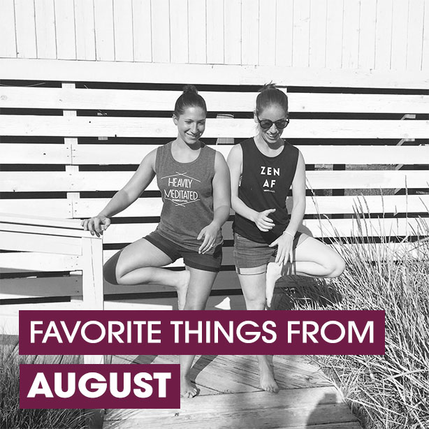 favorite things from august