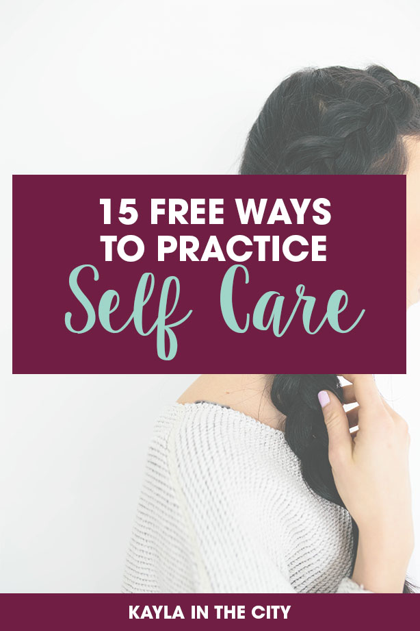 free self care | cheap self care | lazy self care | 15 self-care hacks for the lazy and cheap